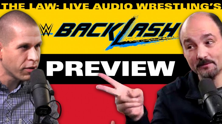 WWE Backlash 2017 Preview with John Pollock & Jimmy Korderas