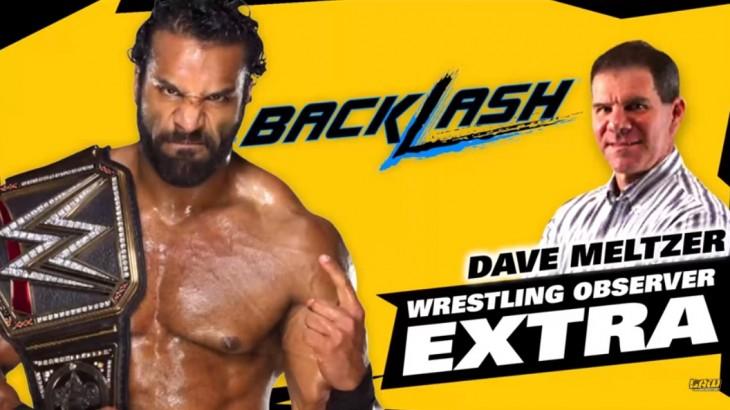 Dave Meltzer on The LAW – Jinder Mahal wins WWE title, Backlash Reaction