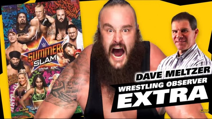 Dave Meltzer on The LAW: WWE SummerSlam, NXT Takeover Reaction
