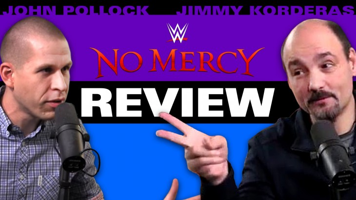 WWE No Mercy Review with John Pollock & Jimmy Korderas