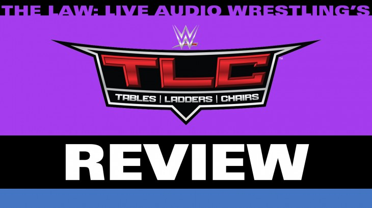 WWE TLC Review with John Pollock & Jimmy Korderas