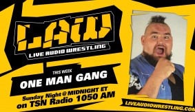 Oct. 30 Edition of The LAW feat. One Man Gang & Dave Meltzer