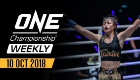 ONE Championship Weekly: October 10, 2018 – Full Show