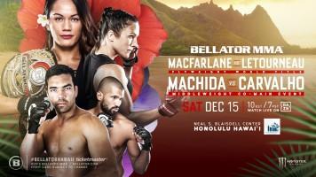 MMA_Poster_Bellator210_Hawaii_IlimaLeiMacFarlane_ValerieLetourneau_LyotoMachida_RafaelCarvalho_2018_121518